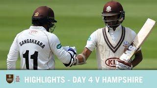 HIGHLIGHTS - Day 4 v Hampshire at the Kia Oval