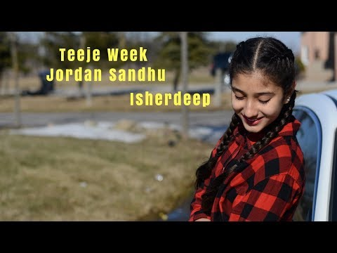 Teeje Week Jordan Sandhu  Isherdeep