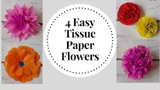 4 Easy to make Tissue Paper Flowers - DIY Tissue Paper Craft Idea | Tissue Flower Tutorial