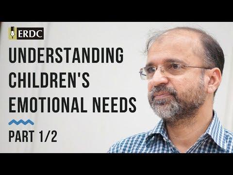 Understanding Children's Emotional Needs |Part 01| Salman Asif Siddiqui