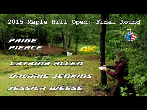 2015 Maple Hill Open: Final Round (Pierce, Allen, Jenkins, Weese) (4K)