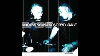 The Base Presents Groove Sensations By DJ Ralf