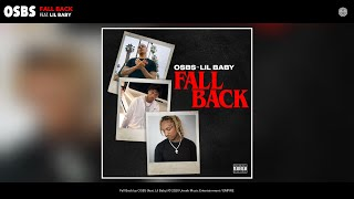 OSBS - Fall Back (Audio) (feat. Lil Baby)