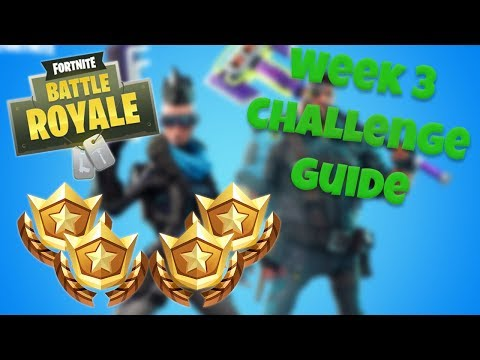HOW TO COMPLETE ALL WEEK 3 CHALLENGES – SEASON 4 | FORTNITE BATTLE ROYALE TIPS/TUTORIALS