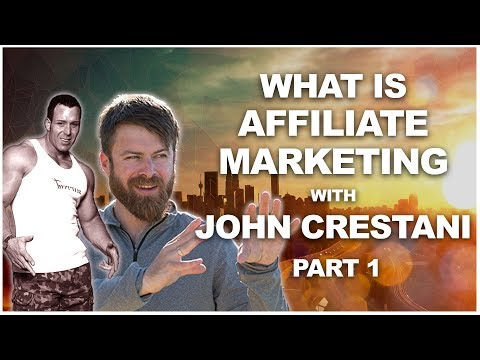 What is Affiliate Marketing With John Crestani Part #1 of a 5 Part Series thumbnail