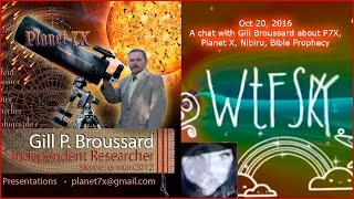 A chat with Gill Broussard about P-7X, Planet X,  Bible Prophecy
