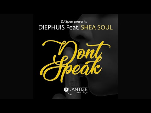 Diephuis - Don't Speak mp3 baixar