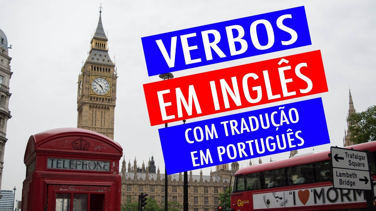 Aula De Inglês. Aprender Verbos Em Inglês Com Tradução