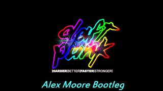 Daft Punk - Harder, Better, Faster, Stronger (Alex Moore Bootleg)