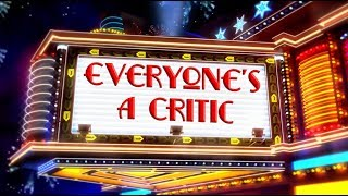 Everyone's A Critic - Star Wars The Last Jedi