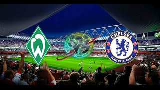 Video Gol Pertandingan Werder Bremen vs Chelsea