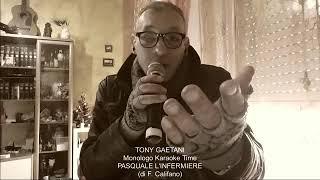 Tony Gaetani PASQUALE L'INFERMIERE monologo di Franco Califano