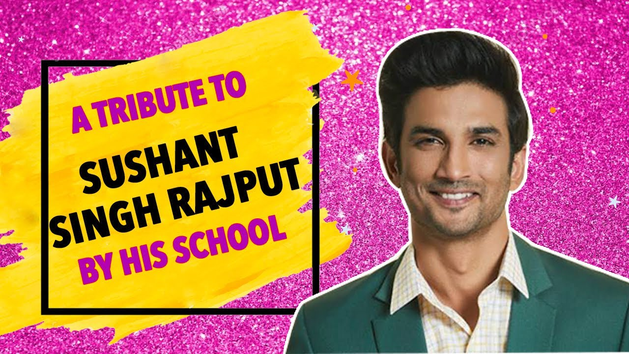 Sushant Singh Rajput's School Gives The Sweetest Tribute To The Late Actor!