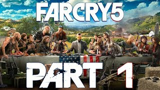 Far Cry 5 (FULL GAME) - Let's Play - Part 1 -
