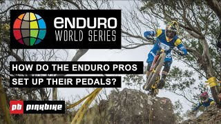 How Do the Enduro Pros Set Up Their Pedals?