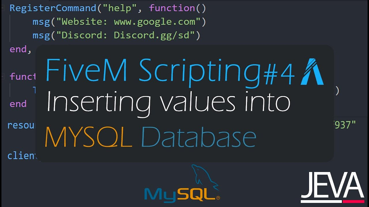 FiveM Scripting 9 - Setting up MYSQL Database and Inserting Values in it   by Jeva