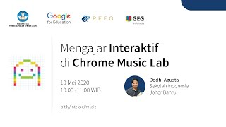 Indonesia Edu Webinars: Mengajar Interaktif di Chrome Music Lab
