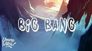 Weird Genius - Big Bang (Ft. Letty)(Lyrics / Lyric Video)