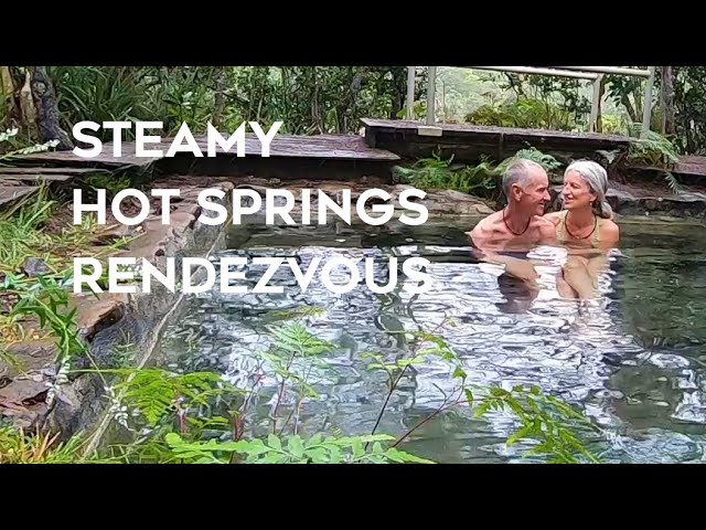 A Steamy Hot Springs Rendezvous | Sailing New Caledonia (Sailing SV Sarean) EP. 82