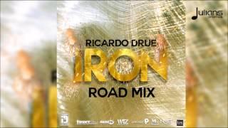 "Ricardo Drue - Iron (Official N.M.G Road Mix) ""2017 Soca"""