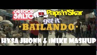 Download Gregor Salto Vs. Paps'N'Skar - Get It Bailando (Hysa Jhonn & iMike Mashup) MP3 song and Music Video