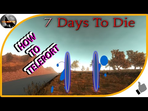 How To Teleport in 7 Days To Die