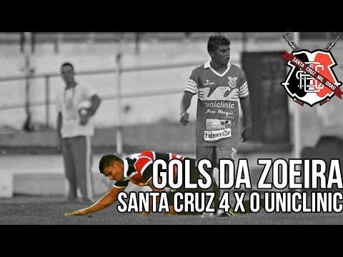 SANTA CRUZ 4 X 0 UNICLINIC - GOLS DA ZOEIRA
