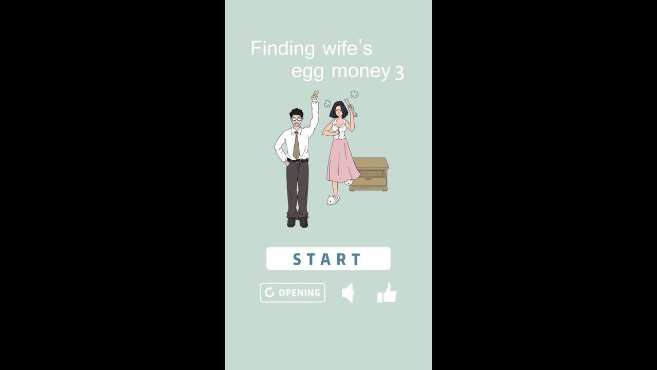 Finding Wife S Egg Money