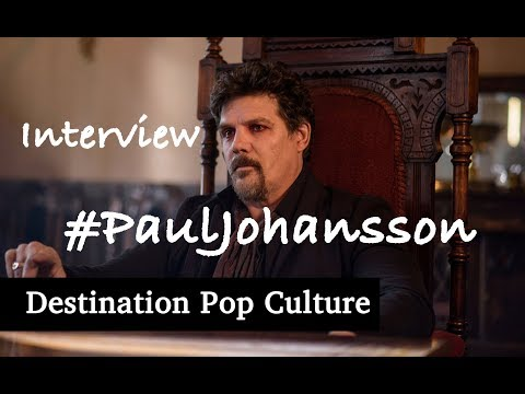 Destination Pop Culture : Interview Avec Paul Johansson