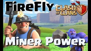 [379] Miner Power in FireFly | 3 Sterne Taktik | Clanwar Clash of Clans Deutsch COC