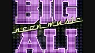 Big Ali - Neon Music 2009 (DJ Snake Remix)