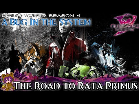 ★ Guild Wars 2 ★ - Bug in the System - 04 The Road to Rata Primus