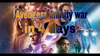 Avengers infinity war movie in 4 days