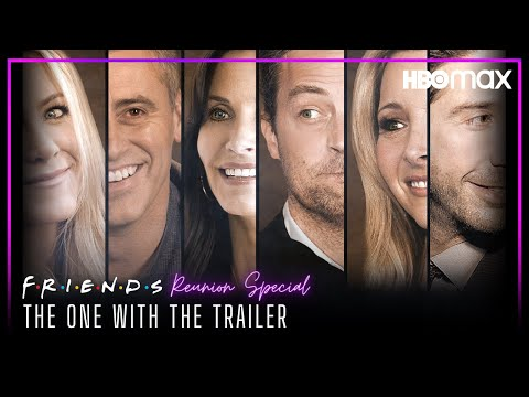 FRIENDS-Reunion-Special-2021-Trailer-HBO-MAX
