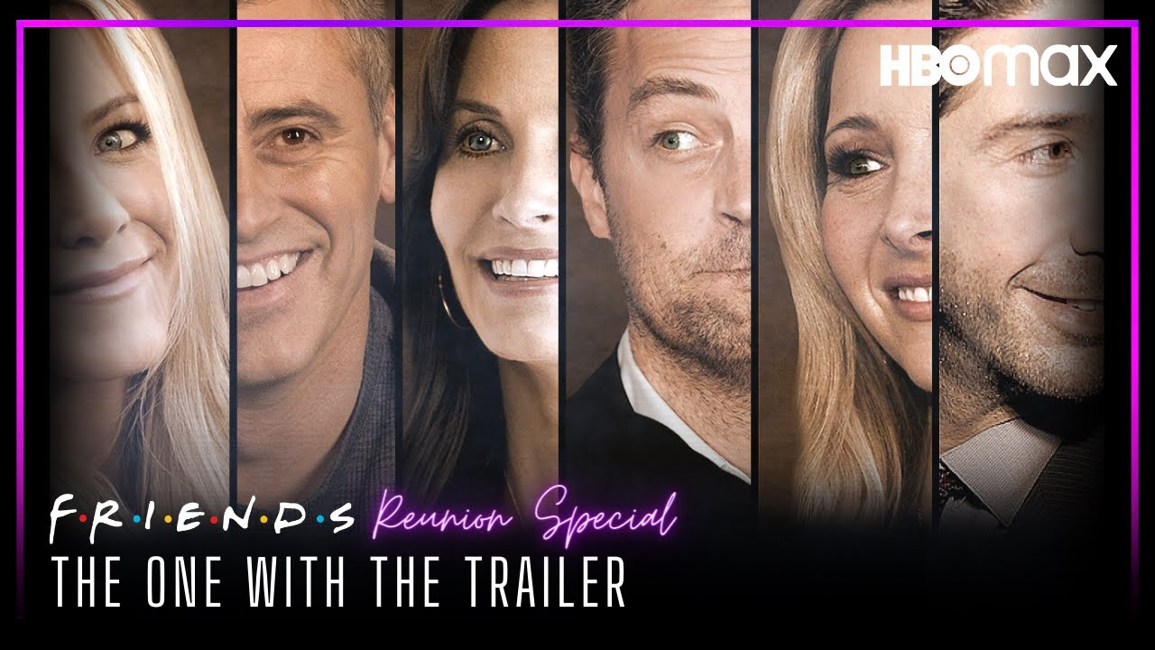 'Friends' Reunion Unveils First Teaser Trailer and Premiere Date at ...