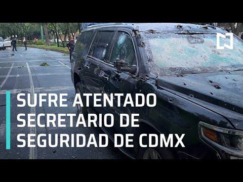 Atentado contra el secretario de Seguridad Ciudadana de CDMX