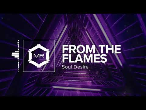 Soul Desire - From The Flames [HD]