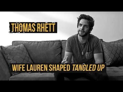Thomas Rhett Says His Wife Shaped 'Tangled Up,'