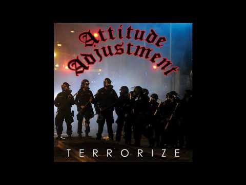 Attitude Adjustment - Terrorize