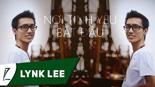 [LIVE] Nơi tình yêu bắt đầu - Lynk Lee ft Robeat Linh