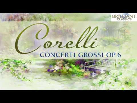 Corelli: Concerti Grossi Op.6 (Full Album)