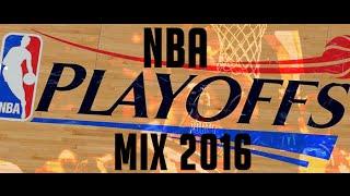 NBA Playoffs Mix 2016 - best moments