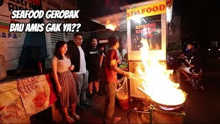 SEAFOOD GEROBAK PINGGIR JALAN!!! Ft. KEN & GRAT