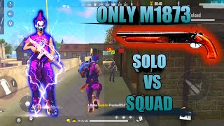 ONLY M1873 CHALLANGE😈 || SOLO VS SQUAD RANK MATCH🔥🔥 #FreeFire