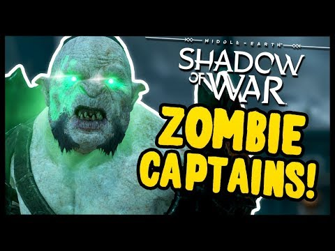 UNDYING ZOMBIE CAPTAINS | Middle Earth: Shadow of War - Gameplay Funny Moments