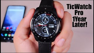TicWatch Pro One Year Later! Still The Best Wear OS Smart Watch?