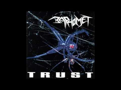 Baphomet - Trust (Ger) (1994) Full Album