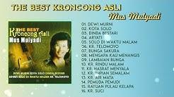 The Best Keroncong Asli - Mus Mulyadi