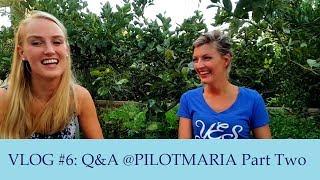 Pilot Lindy VLOG #6: Q&A @PILOTMARIA Part Two