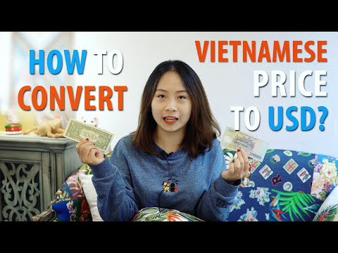 How To Convert Vietnamese Price Into USD (quickly)